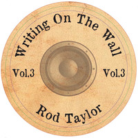 Vibronics & Rod Taylor - Writing on the Wall, Vol. 3