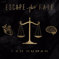 Escape The Fate - I Am Human (Explicit)
