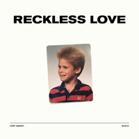 Cory Asbury - Reckless Love (Single)