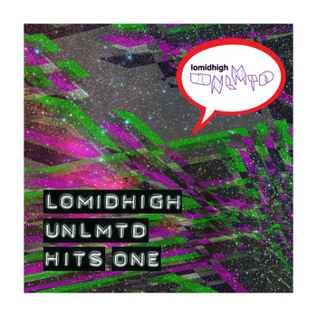 Various Artists - Lomidhigh Unlmtd Hits One