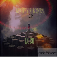 Loco - Beauty & Bonds