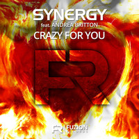Synergy ft. Andrea Britton - Crazy For You