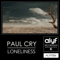 Paul Cry - Loneliness