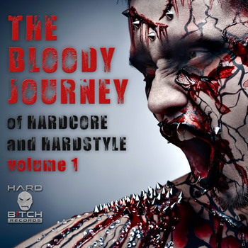 Various Artists - The Bloody Journey Of Hardcore & Hardstyle, Vol. 1