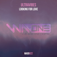 Ultravibes - Looking For Love (Extended Mix)