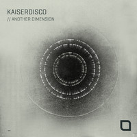 Kaiserdisco - Another Dimension