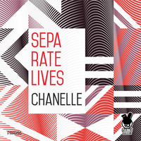 Chanelle - Separate Lives
