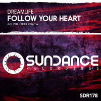 DreamLife - Follow Your Heart