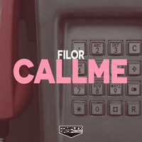 Filor - Call Me (Radio Edit)