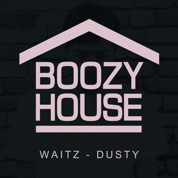 Waitz - Dusty