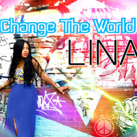 Lina - Change the World