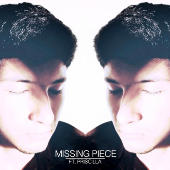 Priscilla - Missing Piece (feat. Priscilla)