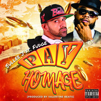 Fudge - Pay Homage (feat. Fudge)