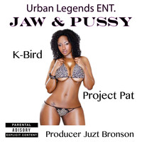 Project Pat - Jaw & Pussy