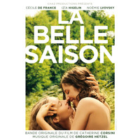 Grégoire Hetzel - La belle saison (Original Motion Picture Soundtrack)