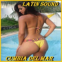 Latin Sound - Cumbia Del Mar