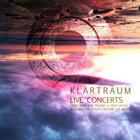 Klartraum - Klartraum Live Concerts - Solid Club Dub Techno & Deep House Recorded On Stages Around the World