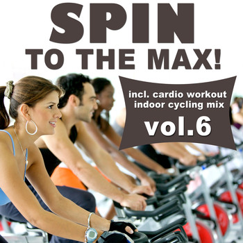 Various Artists - Spin to the Max!, Vol. 6
