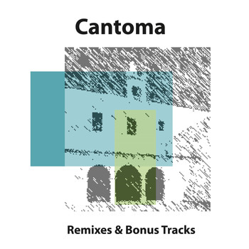 Cantoma - Remixes and Bonus Tracks