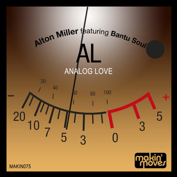 Alton Miller - Analog Love