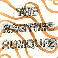 The Ragtime Rumours - Love & Lust (Explicit)