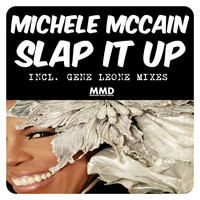 Michele McCain - Slap It Up