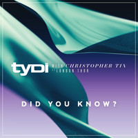 tyDi - Did You Know? (with Christopher Tin, ft. London Thor)