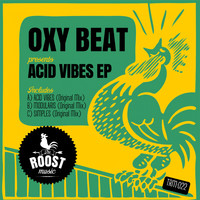 Oxy Beat - Acid Vibes EP