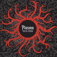 The Re-Stoned - Plasma