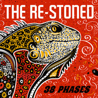 The Re-Stoned - 38 Phases