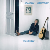Johnny Hallyday - Insolitudes