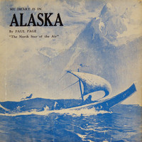 Paul Page - My Heart Is In Alaska