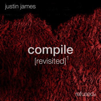 Justin James - Compile [revisited] 1