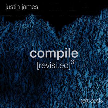 Justin James - Compile [revisited] 3