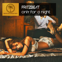 Fritzbeat - Only for a Night