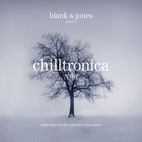 Blank & Jones - Chilltronica No. 6