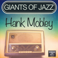 Hank Mobley - Giants of Jazz