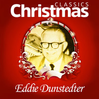 Eddie Dunstedter - Classics Christmas