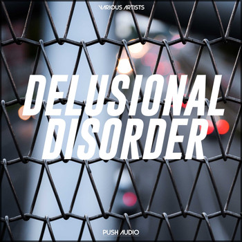 Various Artists - Delusional Disorder