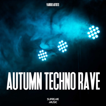Various Artists - Autumn Techno Rave