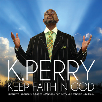 K. Perry - Keep Faith in God