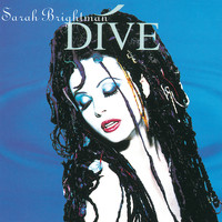 Sarah Brightman - Dive