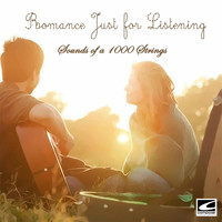 The Sounds of a Thousand Strings - Romance: Just for Listening