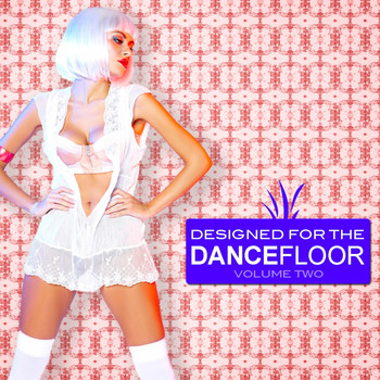 Various Artists - Designed for the Dancefloor, Vol. 2