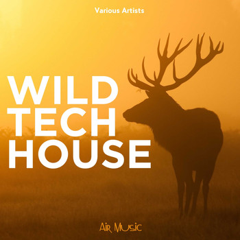 Various Artists - Wild Tech House