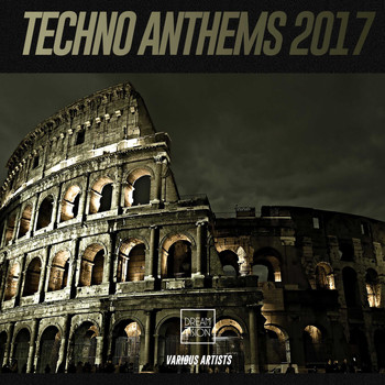 Various Artists - Techno Anthems 2017