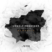 Avicii - Lonely Together (Acoustic)