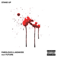 Fabolous - Stand Up (Explicit)