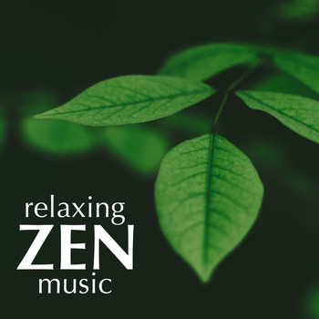 Soundtrack - Relaxing Zen Music: Background Music for Meditation, Yoga, Massage, Spa, Ayurveda, Sauna