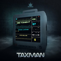 Taxman - Die Tonight